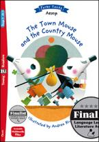 THE TOWN MOUSE AND THE COUNTRY MOUSE (+ DOWNLOADABLE MULTIMEDIA)