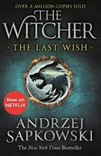 THE WITCHER : THE LAST WISH