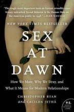 SEX AT DAWN Paperback