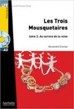 LF 2: LES TROIS MOUSQUETAIRES TOME 2: AU SERVICE DE LA REINE A2 (+ AUDIO CD)