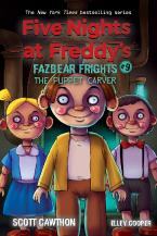 The Puppet Carver (Five Nights at Freddy's: Fazbea r Frights #9)