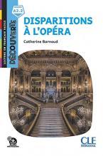 Collection Decouv. 3: DISPARITIONS A L OPERA