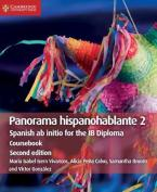 PANORAMA HISPANOHABLANTE 2 COURSEBOOK SPANISH AB INITIO FOR THE IB DIPLOMA