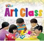 OUR WORLD 2: ART CLASS- BRE