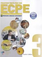 PRACTICE TESTS 3 ECPE Teacher's Book REVISED 2021 FORMAT(+ CD (8))