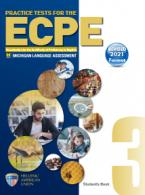 PRACTICE TESTS 3 ECPE Student's Book REVISED 2021 FORMAT